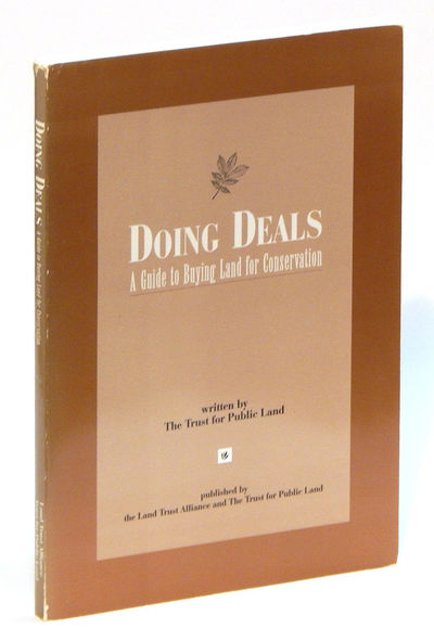 Doing Deals: A Guide to Buying Land for Conservation, The Trust for Public Land