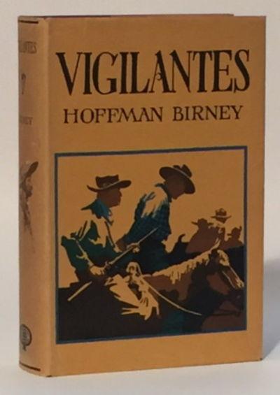 Vigilantes, Birney, Hoffman