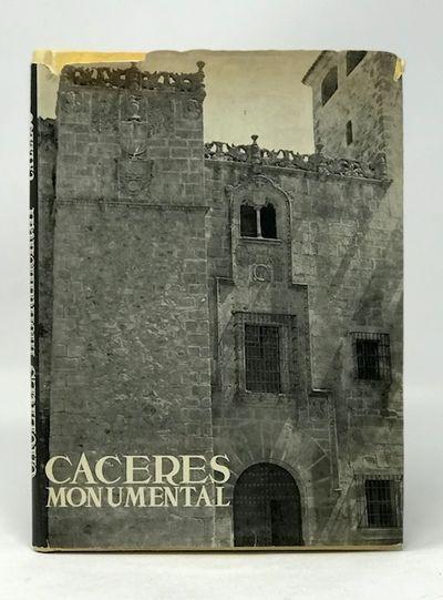 Caceres Monumental   Los Monumentos Cardinales De Espana  XXV, Callejo, Carlos