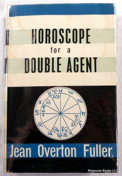 """Horoscope for a Double Agent (""""Gilbert""""), Fuller, Jean Overton"""