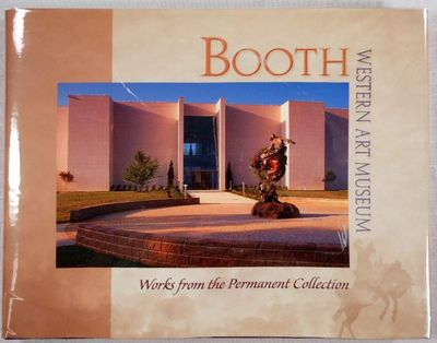 Booth Western Art Museum. Works from the Permanent Collection