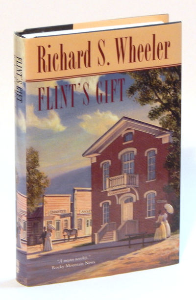 Flint's Gift (Silver City Sentinel), Wheeler, Richard S.