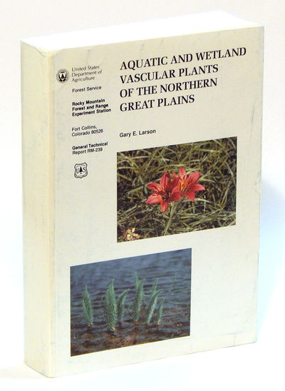 Aquatic and Wetland Vascular Plants of the Northern Great Plains, Larson, Gary E.