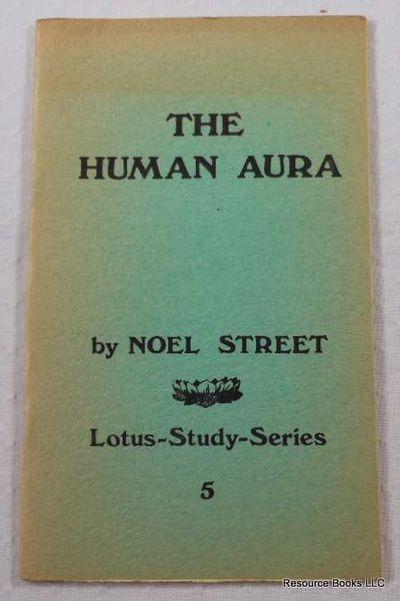 The Human Aura.  Lotus-Study-Series 5, Street, Noel