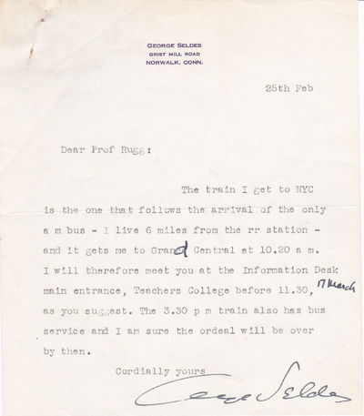 TYPED LETTER SIGNED by American investigative journalist and foreign correspondent GEORGE SELDES., Seldes, George. (1890-1995). American investigative journalist, foreign correspondent, editor and author.