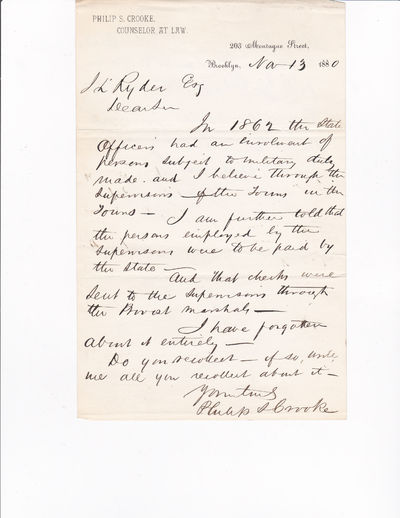 AUTOGRAPH LETTER SIGNED BY PHILIP S. CROOKE., Crooke, Philip S. (1810-1881). Brigadier general in the New York National Guard. He served in the Civil War.