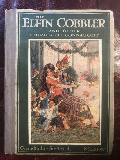 Image for The Elfin Cobbler And Other Stories Of Connaught Retold By Monica Cosens (Six Tipped in Color Plates