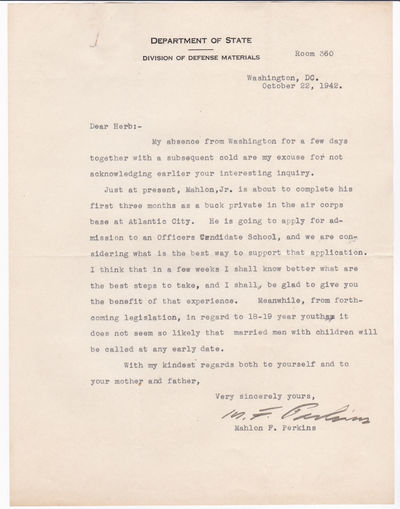 TYPED LETTER SIGNED BY AMERICAN DIPLOMAT MAHLON F. PERKINS REGARDING AN APPLICATION TO OFFICER CANDIDATE SCHOOL AND THE DRAFT., Perkins, Mahlon F. (1882-1963). American diplomat who served in China and in Barcelona during the Spanish Civil War.
