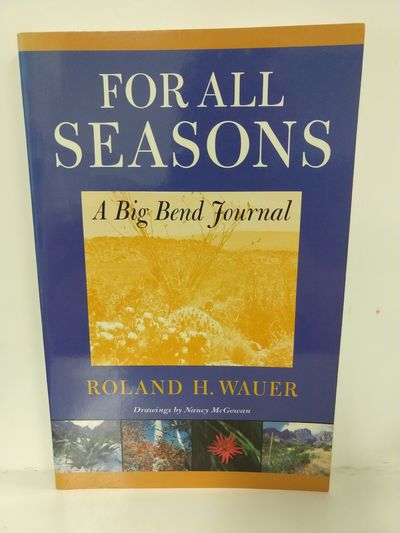 Image for For All Seasons: A Big Bend Journal