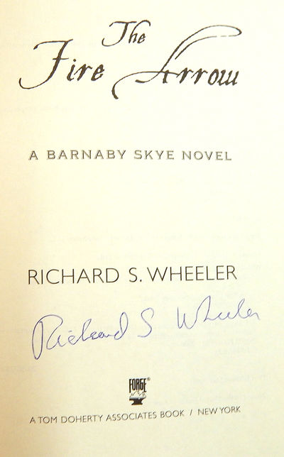 The Fire Arrow: A Barnaby Skye Novel (Skye's West), Wheeler, Richard S.