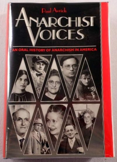 Anarchist Voices: An Oral History of Anarchism in America, Avrich, Paul