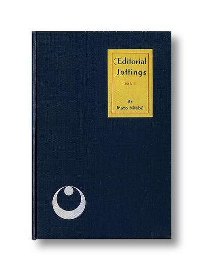 Editorial Jottings Vol. 1, Nitobe, Inazo