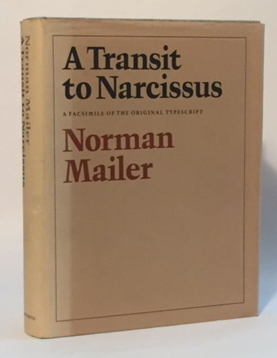 A Transit to Narcissus A Facsimile of the Original Transcript, Mailer, Norman