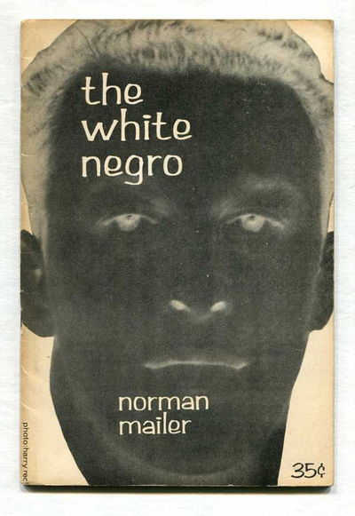The White Negro, Mailer, Norman