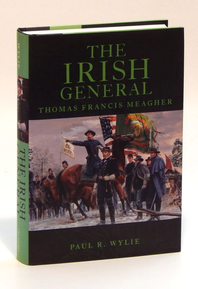 Image for The Irish General: Thomas Francis Meagher