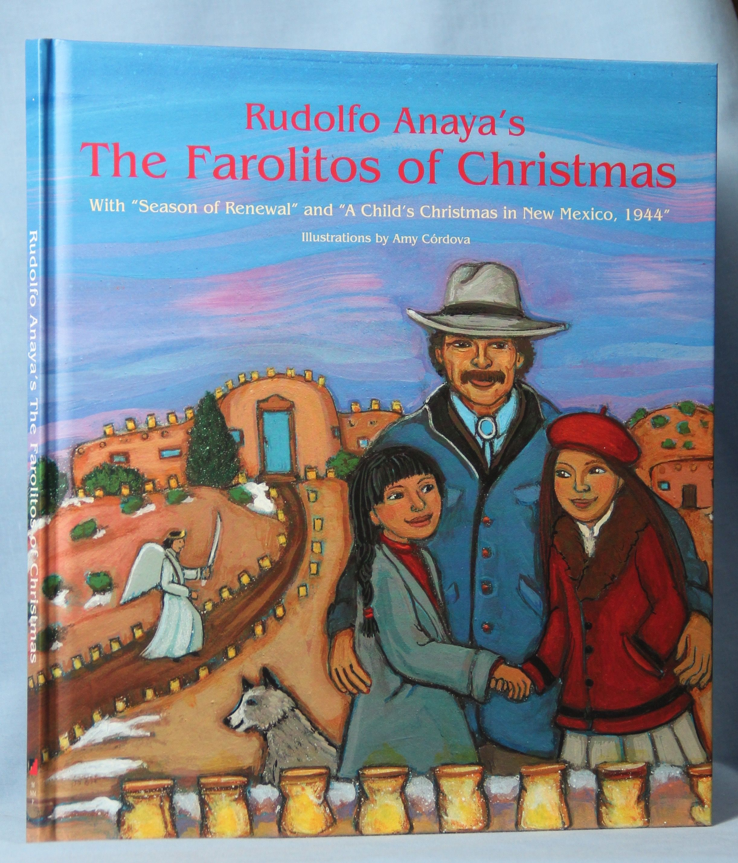 "Image for Rudolfo Anaya's the Farolitos of Christmas: With ""Season of Renewal"" and ""A Child's Christmas in New Mexico, 1944"""