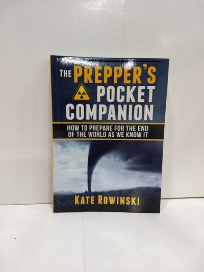 Image for The Prepper's Handbook: How To Prepare For The End Of The World As We Know It