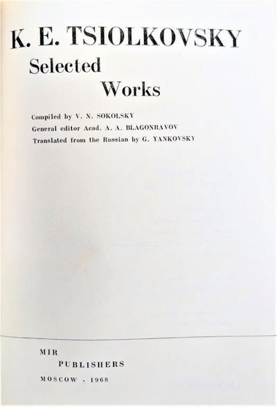 Image for Selected Works. Compiled by V.N. Sokolsky; General Editor Acad. A.A. Blagonravov; Translated from the Russian by G. Yankovsky.