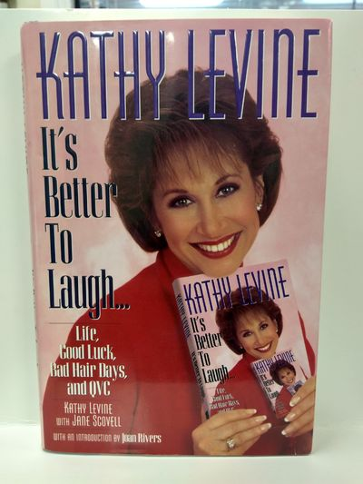 Image for It's Better to Laugh ..Life, Good Luck, Bad Hair Days &  QVC: