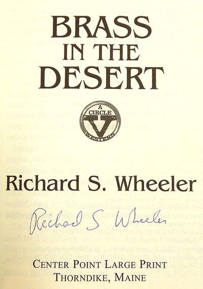Brass in the Desert (Large Print), Wheeler, Richard S.