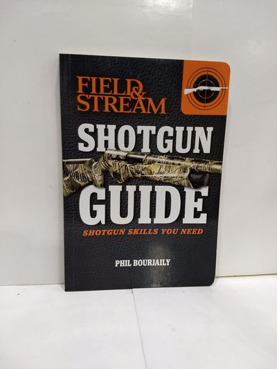 Image for The Guide to Shotguns (Field and Stream) : Essential Shooting Skills You Need