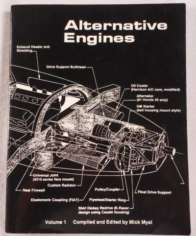 Alternative Engines. Volume I, Mick Myal