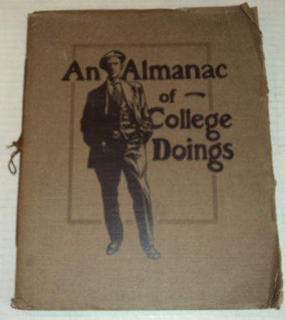 AN ALMANAC OF COLLEGE DOINGS., (Otto, Max). Winslow, Horatio.