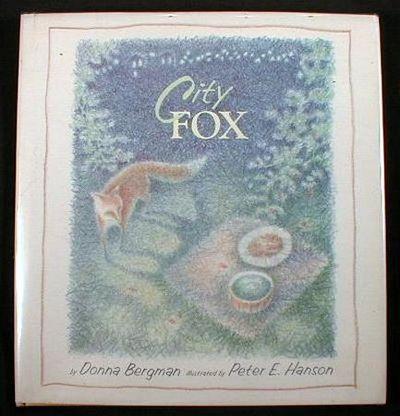 City Fox, Bergman, Donna.  Illustrated By Peter E. Hanson