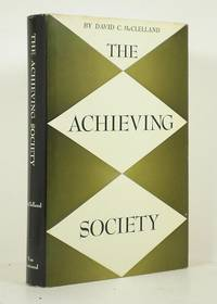 The Achieving Society by McClelland, David C