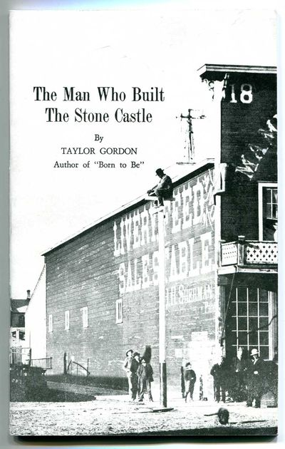 The Man Who Built the Stone Castle, Gordon, Taylor