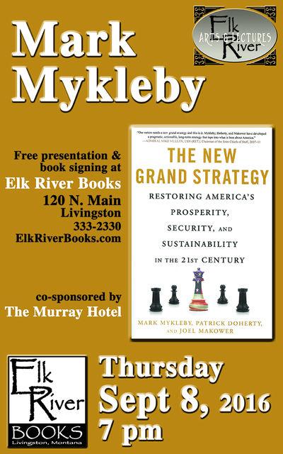 "Mark Mykleby ""The New Grand Strategy"" Poster, 08 September 2016, Mykleby, Mark"
