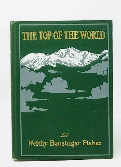 The Top of the World, Fisher. Welthy Honsinger