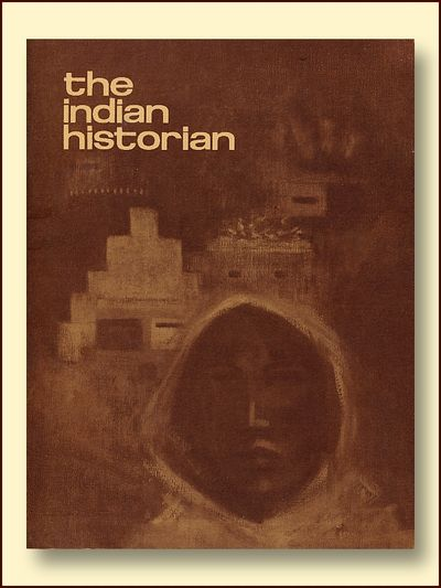 The Indian Historian Spring 1968   Volume1 No. 2