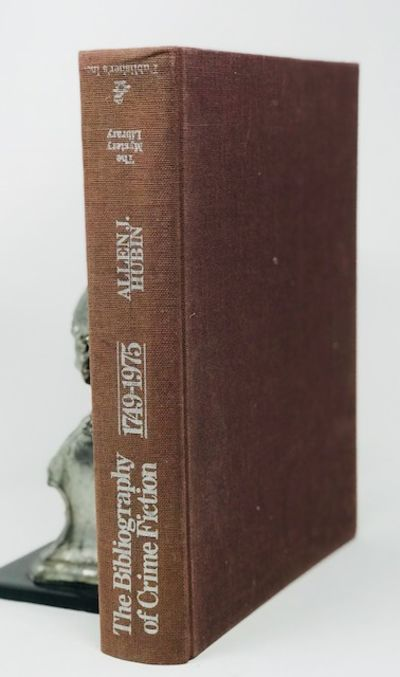 The Bibliography of Crime Fiction, 1749-1975: Listing of all mystery, detective, suspense, police, and gothic fiction in book form published in the English language (The Mystery library), Allen J Hubin