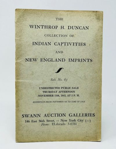 The Winthrop H. Duncan Collection of Indian Captivities and New England Imprints