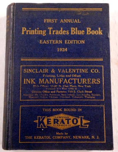 Printing Trades Blue Book. Eastern Edition. First Annual Edition 1924, A. F. Lewis & Company
