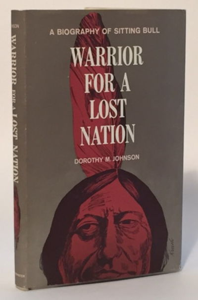 Warrior for a Lost Nation, Johnson, Dorothy