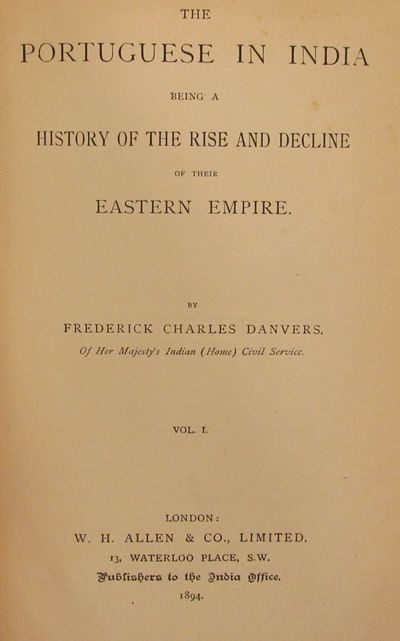 Image for The Portuguese in India Being a history of the rise and decline of their  eastern empire. (2 Volume Set)