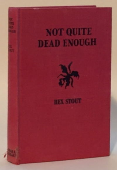 Not Quite Dead Enough, Stout, Rex