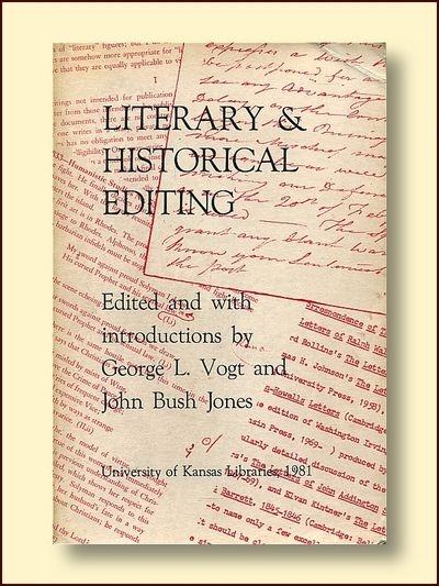Literary & Historical Editing, Vogt, George L. & Jones, John Bush