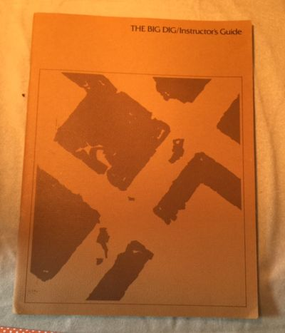 The Big Dig (film) Instructor's Guide, Bennett, Dr. W. J. , Jr.