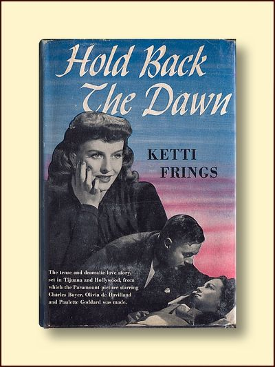 Hold Back the Dawn, Frings, Kitti