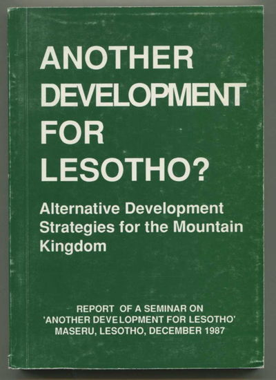 Another Development for Lesotho? Alternative Development Strategies for the Mountain Kingdom, Dag Hammarskjold Foundation