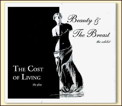 The Cost of Living: The Play, Beauty and the Breast: The Exhibit, Lily Ann Nielsen and Catherie Stadem