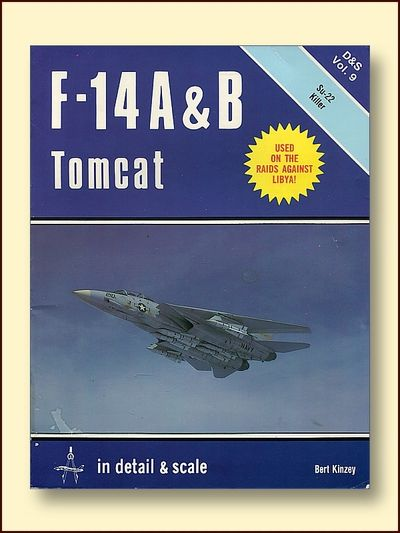 F-14 A & B Tomcat in Detail and Scale, Kinzey, Bert