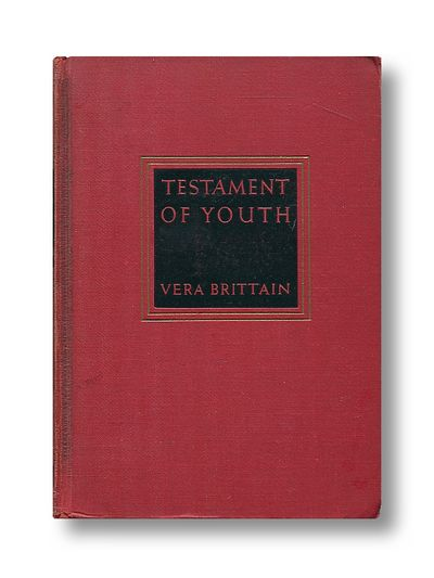 Testament of Youth an Autobiographical Study of the Years 1900 - 1925, Brittain, Vera