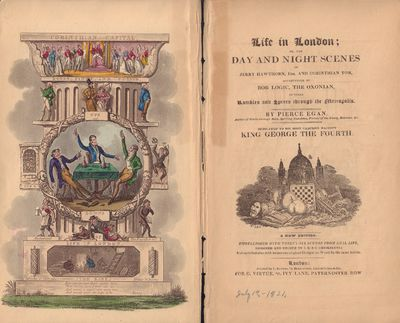 Image for Life in London; or the Day and Night Scenes of Jerry Hawthorn, Esq. and Corinthian Tom, Accompanied by Bob Logic, The Oxonian, in their Rambles and Sprees through Metropolis.