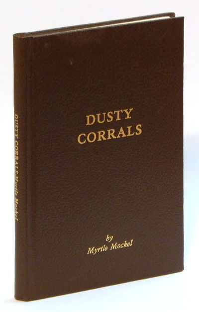 Dusty Corrals, Mockel, Myrtle