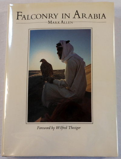 Falconry in Arabia, Allen, Mark. Illustrated By Mary-Clare Critchley-Salmonson