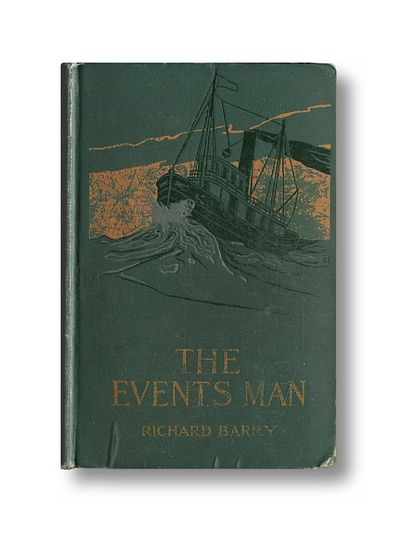 The Events Man Being an Account of the Adventures of Stanley Washbur, American War Correspondent, Barry, Richard